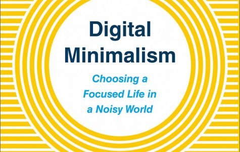 """""""Digital Minimalism,"""" by Cal Newport, is reviewed by the Lane Library's Kevin Sequeria. <em>Photo courtesy of Amazon</em>"""