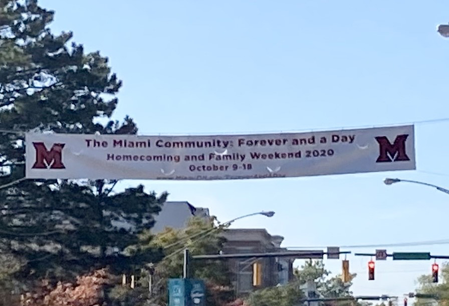 """A banner advertising Miami's """"Forever and a Day"""" Homecoming and Family Weekend celebration"""
